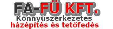 Fa + Fü Kft - Könnyűszerkezetes ház építése, Ács munkák, tetőfedés, tetőcsere